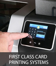 Fist class Card printing systems